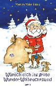 Cover-Bild zu Wünsch dich ins große Wunder-Weihnachtsland Band 1 (eBook) von Meier, Martina