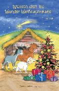 Cover-Bild zu Wünsch dich ins Wunder-Weihnachtsland Band 13 (eBook) von Meier, Martina