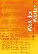 Cover-Bild zu Welt der Wörter 1 / Arbeitsmaterialien von Flückiger, Walter