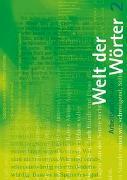 Cover-Bild zu Welt der Wörter 2 / Arbeitsmaterialien von Flückiger, Walter