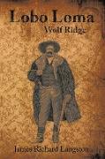 Cover-Bild zu Langston, James Richard: Lobo Loma