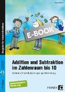 Cover-Bild zu Addition und Subtraktion im Zahlenraum bis 10 (eBook) von Fürstner, Diana