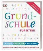 Cover-Bild zu Grundschule für Eltern: Lernen lernen, Deutsch & Mathe, Fit für den Übertritt von Essigkrug, Ursula