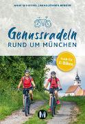 Cover-Bild zu Genussradeln rund um München von Schieckel, Anne