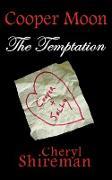 Cover-Bild zu Shireman, Cheryl: Cooper Moon: The Temptation (eBook)