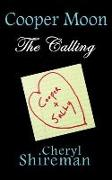 Cover-Bild zu Shireman, Cheryl: Cooper Moon: The Calling (eBook)