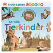 Cover-Bild zu Erstes Lernen Drehen. So viele Tierkinder