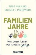 Cover-Bild zu Familienjahre von Schulte-Markwort, Michael