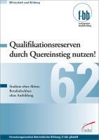Cover-Bild zu Qualifikationsreserven durch Quereinstieg nutzen (eBook) von Loebe, Herbert (Hrsg.)