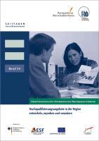 Cover-Bild zu Nachqualifizierungsangebote in der Region entwickeln, erproben und verankern (eBook) von Loebe, Herbert (Hrsg.)