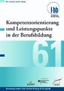 Cover-Bild zu Kompetenzorientierung und Leistungspunkte in der Berufsbildung (eBook) von Loebe, Herbert (Hrsg.)