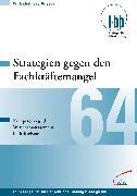 Cover-Bild zu Strategien gegen den Fachkräftemangel (eBook) von Loebe, Herbert (Hrsg.)