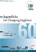 Cover-Bild zu Jugendliche im Übergang begleiten (eBook) von Loebe, Herbert (Hrsg.)
