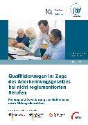 Cover-Bild zu Qualifizierungen im Zuge des Anerkennungsgesetzes bei nicht reglementierten Berufen (eBook) von Loebe, Herbert (Hrsg.)