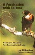 Cover-Bild zu Burnham, Bill: Fascination with Falcons