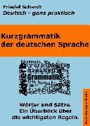 Cover-Bild zu Kurzgrammatik der deutschen Sprache (eBook) von Schardt, Friedel