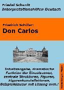 Cover-Bild zu Don Carlos - Lektürehilfe und Interpretationshilfe. Interpretationen und Vorbereitungen für den Deutschunterricht (eBook) von Schiller, Friedrich
