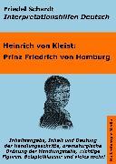 Cover-Bild zu Prinz Friedrich von Homburg - Lektürehilfe und Interpretationshilfe. Interpretationen und Vorbereitungen für den Deutschunterricht (eBook) von Schardt, Friedel
