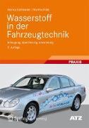 Cover-Bild zu Wasserstoff in der Fahrzeugtechnik (eBook) von Eichlseder, Helmut