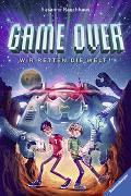 Cover-Bild zu Game Over. Wir retten die Welt! von Rauchhaus, Susanne