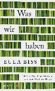 Cover-Bild zu Biss, Eula: Was wir haben