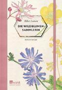Cover-Bild zu Loewe, Elke: Die Wildblumensammlerin