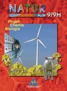 Cover-Bild zu Natur plus 9. Neubearbeitung. Schülerband. Physik, Chemie, Biologie. Bayern. Hauptschule