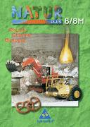 Cover-Bild zu Natur plus 8. Neubearbeitung. Schülerband. Physik, Chemie, Biologie. Bayern. Hauptschule