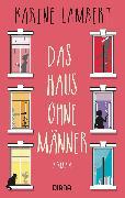 Cover-Bild zu Lambert, Karine: Das Haus ohne Männer (eBook)