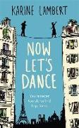 Cover-Bild zu Lambert, Karine: Now Let's Dance