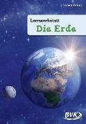 """Cover-Bild zu Lernwerkstatt """"Die Erde"""" von Zabori, Teresa"""