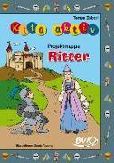 """Cover-Bild zu Kita aktiv """"Projektmappe Ritter"""" von Zabori, Teresa"""