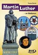 Cover-Bild zu Martin Luther an Stationen von Zabori, Teresa
