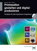 Cover-Bild zu Printmedien gestalten und digital produzieren von Böhringer, Joachim