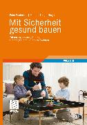 Cover-Bild zu Mit Sicherheit gesund bauen (eBook) von Kampp, Justus (Zus. mit)