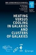 Cover-Bild zu Heating versus Cooling in Galaxies and Clusters of Galaxies von Böhringer, Hans (Hrsg.)