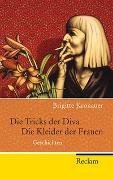 Cover-Bild zu Die Tricks der Diva. Die Kleider der Frauen von Kronauer, Brigitte