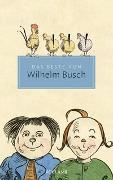 Cover-Bild zu Das Beste von Wilhelm Busch von Busch, Wilhelm