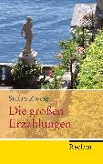 Cover-Bild zu Die großen Erzählungen von Zweig, Stefan