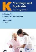 Cover-Bild zu Neurologie und Psychiatrie für Pflegeberufe (eBook) von Haupt, Walter F.