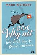 Cover-Bild zu Doc Why Not von Weinert, Mark