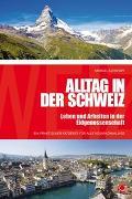 Cover-Bild zu Alltag in der Schweiz von Kühntopf, Michael