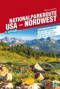 Cover-Bild zu Nationalparkroute USA - Nordwest von Landwehr, Marion