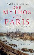 Cover-Bild zu Stierle, Karlheinz: Der Mythos von Paris