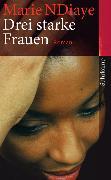 Cover-Bild zu NDiaye, Marie: Drei starke Frauen