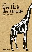 Cover-Bild zu Schalansky, Judith: Der Hals der Giraffe (eBook)