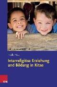 Cover-Bild zu Interreligiöse Erziehung und Bildung in Kitas von Harz, Frieder