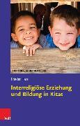 Cover-Bild zu Interreligiöse Erziehung und Bildung in Kitas (eBook) von Harz, Frieder