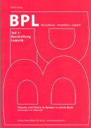 Cover-Bild zu BPL Beschaffung - Produktion - Logistik 01. Beschaffung, Logistik von Jenny, Viktor