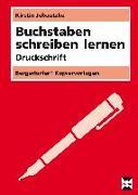 Cover-Bild zu Buchstaben schreiben lernen - Druckschrift von Jebautzke, Kirstin